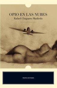 Opio en las nubes par  Rafael Chaparro