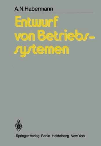 Entwurf von Betriebssystemen: Eine Einführung por A.N. Habermann