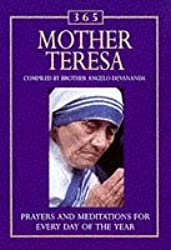 365 Mother Teresa: Meditations for each day of the year (365 Activities)