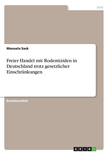 Freier Handel mit Rodentiziden in Deutschland trotz gesetzlicher Einschränkungen