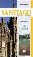 Santiago de Compostela. Guida pastorale