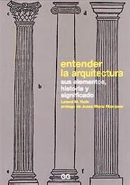 Entender La Arquitectura par LELAND ROTH