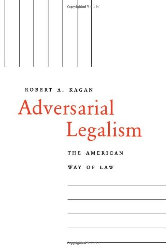Adversarial Legalism: The American Way of Law