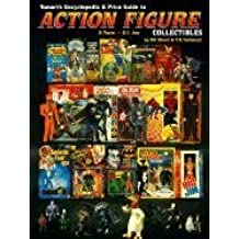 Tomarts Encyclopedia & Price Guide to Action Figure Collectibles: A-Team Thru G.I.Joe