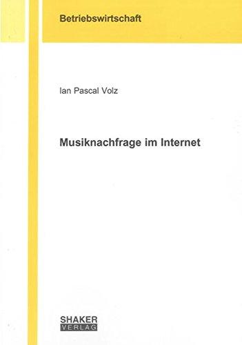 Musiknachfrage im Internet (Berichte aus der Betriebswirtschaft)