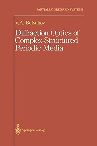 Diffraction Optics of Complex-Structured Periodic Media (Partially Ordered Systems) - Plasma Media System