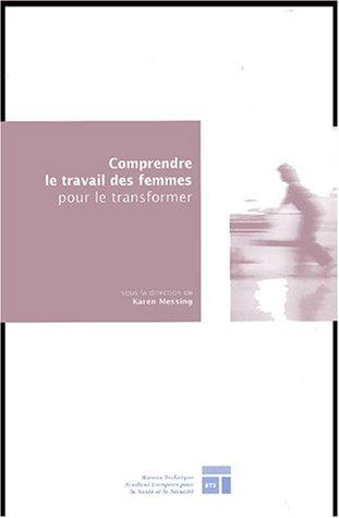 Comprendre le travail des femmes pour le transformer : Une recherche-action menée par l'Université et les organisations syndicales québécoises