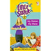 Little Sister 2 - My Sister, My Slave