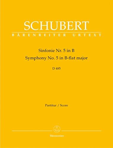 Sinfonie Nr. 5 - Symphony No. 5 - D 485 / B-Dur/B-flat major/Si b'mol majeur
