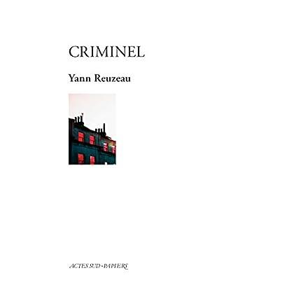 Criminel (PAPIERS (TEXTES)
