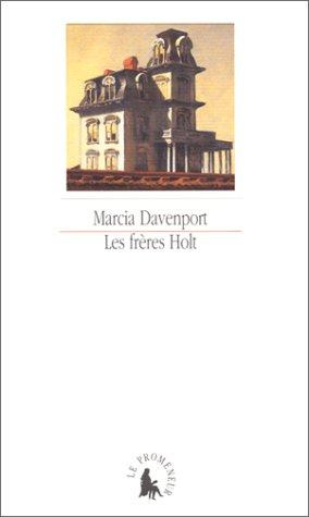 Les frères Holt par Marcia Davenport