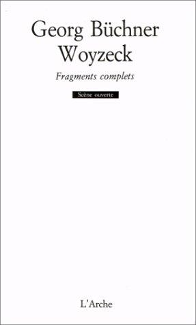 Woyzeck : Fragments complets par Georg Büchner