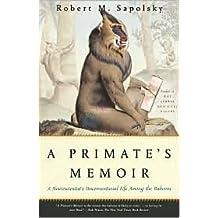 A Primate's Memoir Publisher: Scribner