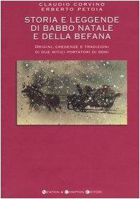 Storia e leggende di Babbo Natale e della Befana
