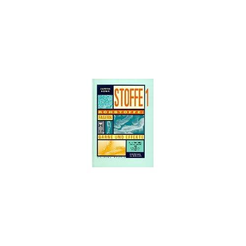 PDF] Stoffe - 2 Bde. - Bd.1 - Rohstoffe - Fasern - Garne und Effekte ...