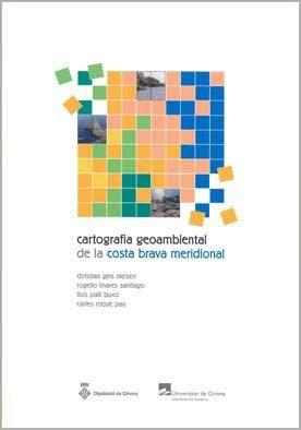Descargar Libro Cartografia geoambiental de la Costa Brava Meridional (Monografies) de Christian Geis Nielsen