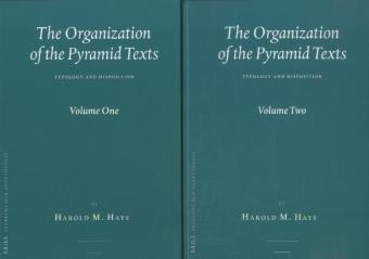 The Organization of the Pyramid Texts (2 Vols.): Typology and Disposition (Probleme der Agyptologie, Band 31) - 2 Religion Afrikanische Vol
