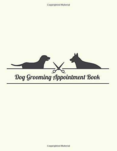 Dog Grooming Appointment Book: Daily Appointment Planner