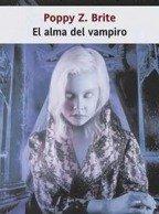 El alma del vampiro par  Poppy Z. Brite
