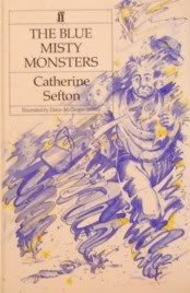 The blue misty monsters