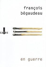 En guerre par François Bégaudeau