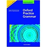 Oxford practice grammar intermediate 2006 with answers