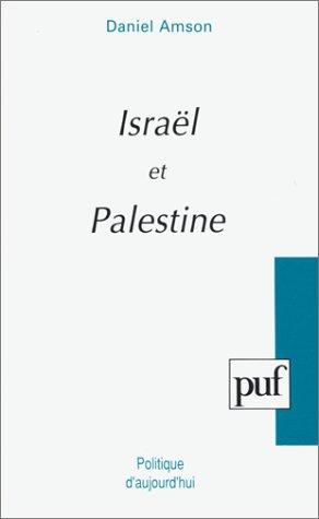 Israël et Palestine : Territoires sans frontières