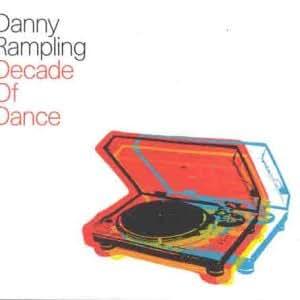 Danny Rampling-Decade of Dance