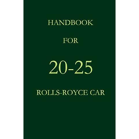 Handbook for the 20-25 Rolls-Royce Car