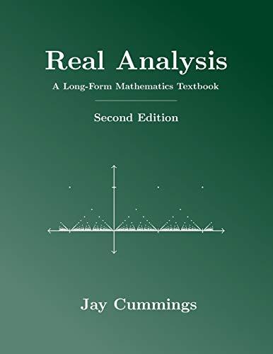 Real Analysis: A Long-Form Mathematics Textbook