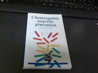 L'homéopathie nouvelle génération par Max Tétau