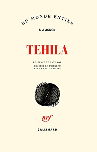 Tehila par Samuel Joseph Agnon
