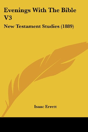 Evenings with the Bible V3: New Testament Studies (1889)