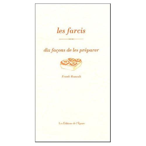 Les Farcis, dix façons de les préparer