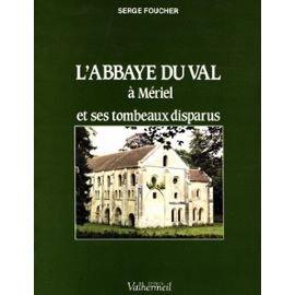 L' Abbaye Notre-Dame du Val et ses tombeaux disparus