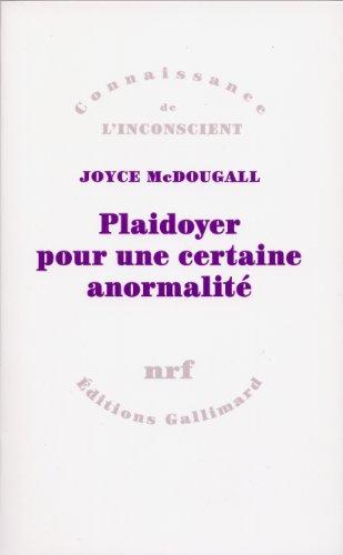 Plaidoyer pour une certaine anormalité par Joyce McDougall