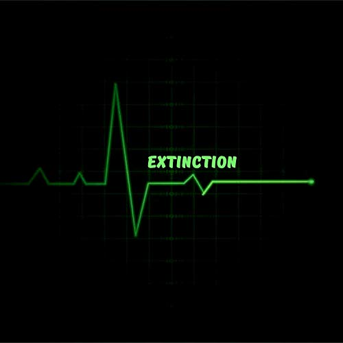 Extinction [Explicit]