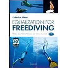 Equalization for freediving. Ediz. illustrata