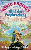 Kind der Prophezeiung: Die Belgariad-Saga, Bd. 1
