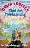 Preisvergleich Produktbild Kind der Prophezeiung: Die Belgariad-Saga, Bd. 1