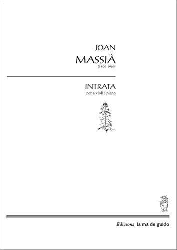 Intrata i Giga: per a violí i piano (Catalan Edition) por Joan Massià i Prat