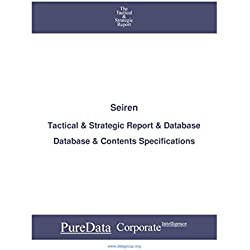 Seiren: Tactical & Strategic Database Specifications - Japan-Tokyo perspectives (Tactical & Strategic - Japan Book 38398) (English Edition)