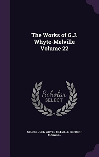 The Works of G.J. Whyte-Melville Volume 22