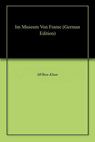 Im Museum Von Frame -