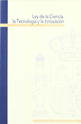 Ley de la Ciencia, la Tecnología y la Innovación (La Norma al Día)
