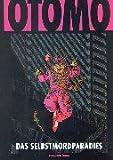 Das Selbstmordparadies, Bd.1 - Katsuhiro Otomo