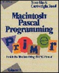 MACINTOSH PASCAL PROGRAMMING PRIMER VOL.1.