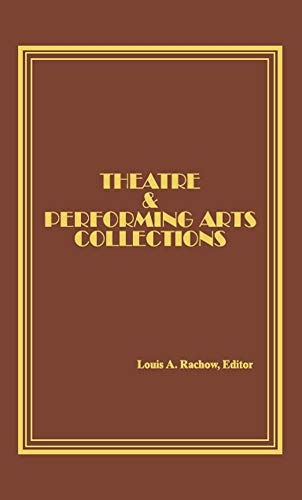 Theatre and Performing Arts Collections (English Edition)