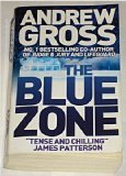 The Blue Zone (Limited Edition) [Paperback] by Andrew Gross