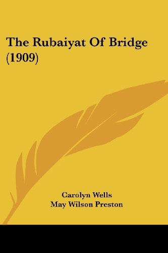 The Rubaiyat of Bridge (1909)